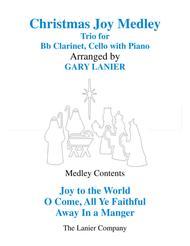 CHRISTMAS JOY MEDLEY (Trio - Bb Clarinet & Cello with Piano)