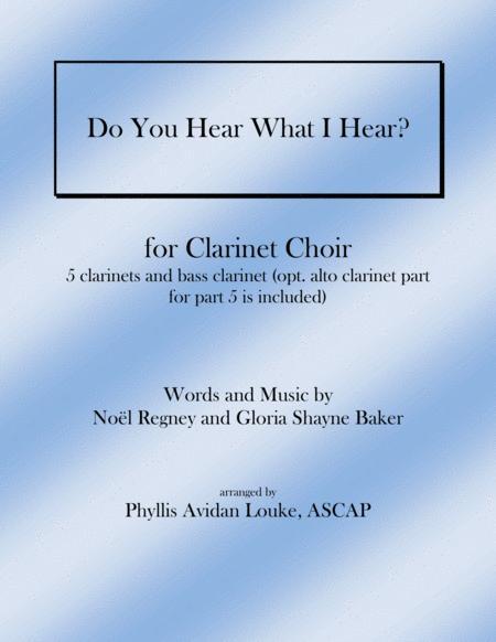Do You Hear What I Hear for CLARINET CHOIR