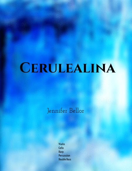 Cerulealina (2018) - violin, cello, harp, percussion (3), bass