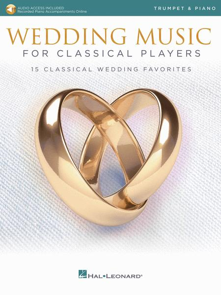 Wedding Music for Classical Players - Trumpet and Piano
