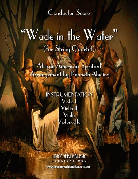 Wade in the Water (for String Quartet)