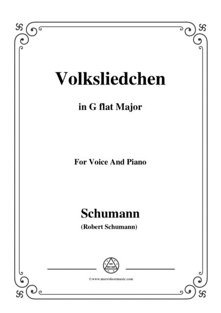 Schumann-Volksliedchen,in G flat Major,for Voice and Piano