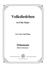 Schumann-Volksliedchen,in E flat Major,for Voice and Piano