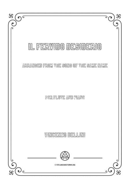 Bellini-Il fervido desiderio,for Flute and Piano