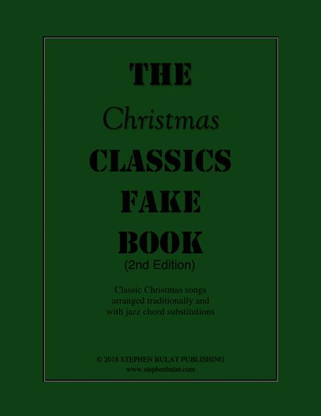 The Christmas Classics Fake Book - Bandleader Gig Pack with 3 Fake Books (C, Bb and Eb Instruments)