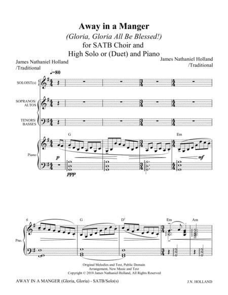 away in a manger (gloria, gloria all be blessed!) for satb choir, soloist  (or duet), piano, organ or harp by traditional and james nathaniel holland  - digital sheet music for score -  sheet music plus