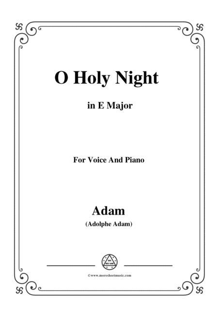 Adam-O Holy night cantique de noel in E Major, for Voice and Piano