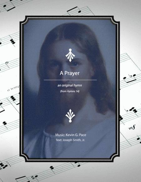 A Prayer - an original hymn