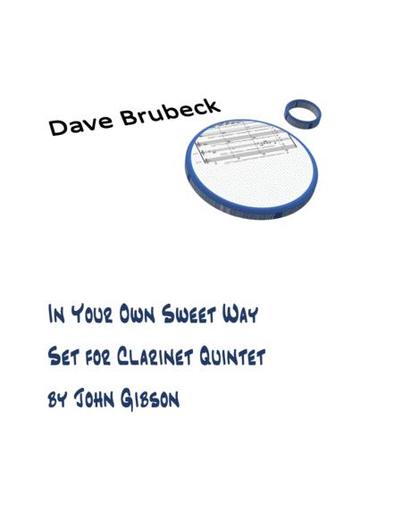 Brubeck - In Your Own Sweet Way - for 5 clarinets