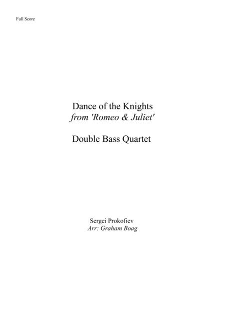 Dance Of The Knights for Double Bass Quartet