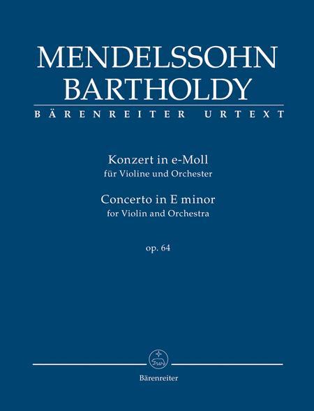 Concerto for Violin and Orchestra E minor, op. 64 (Second version 1845)