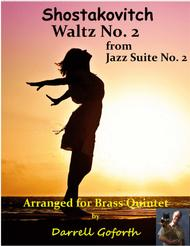 Shostakovich: Waltz No. 2 from Suite for Jazz Orchestra for Brass Quintet