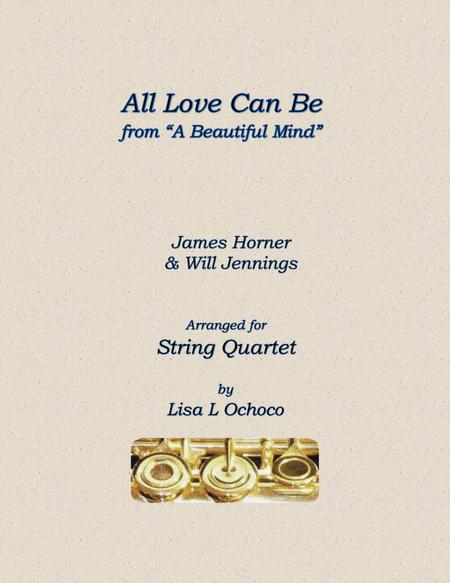 All Love Can Be for String Quartet