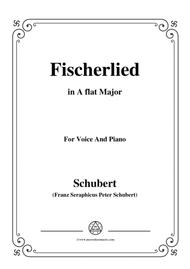 Schubert-Fischerlied (Version II),in A flat Major,for Voice and Piano