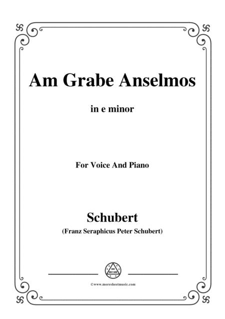 Schubert-Am Grabe Anselmos,in e minor,Op.6,No.3,for Voice and Piano