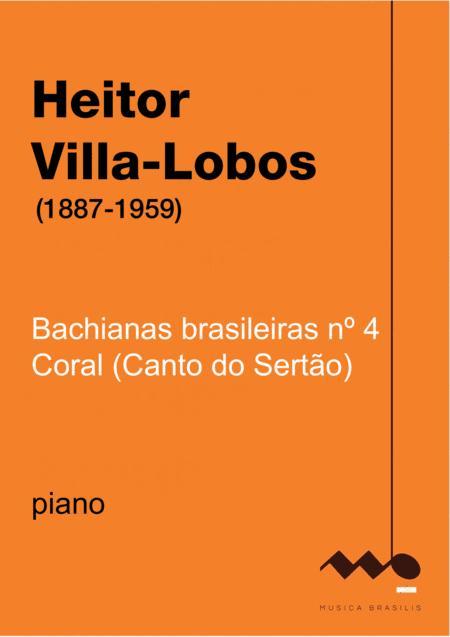 Bachianas Brasileiras n.4 - Coral (Canto do Sertão)