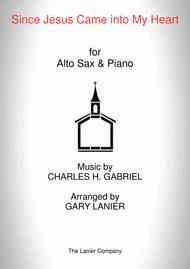 SINCE JESUS CAME INTO MY HEART (Alto Sax, Piano and Alto Sax Part)