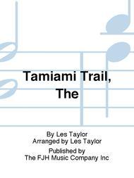 Tamiami Trail, The