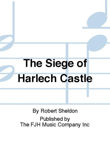 The Siege of Harlech Castle