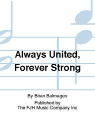 Always United, Forever Strong