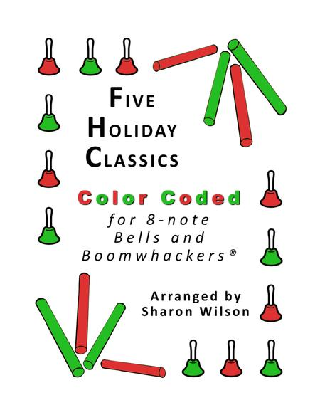Five Holiday Classics for 8-note Bells and Boomwhackers® (with Color Coded Notes)