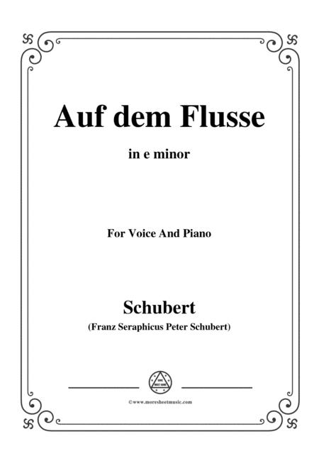 Schubert-Auf dem Flusse,in e minor,Op.89,No.7,for Voice and Piano
