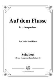 Schubert-Auf dem Flusse,in c sharp minor,Op.89,No.7,for Voice and Piano