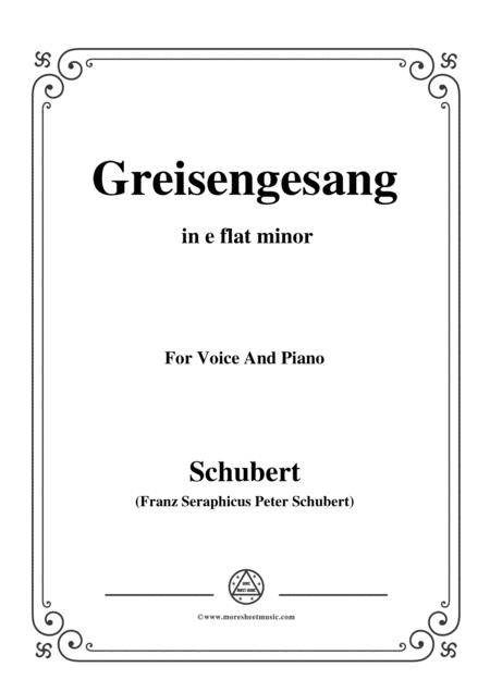 Schubert-Greisengesang,in e flat minor,Op.60,No.1,for Voice and Piano