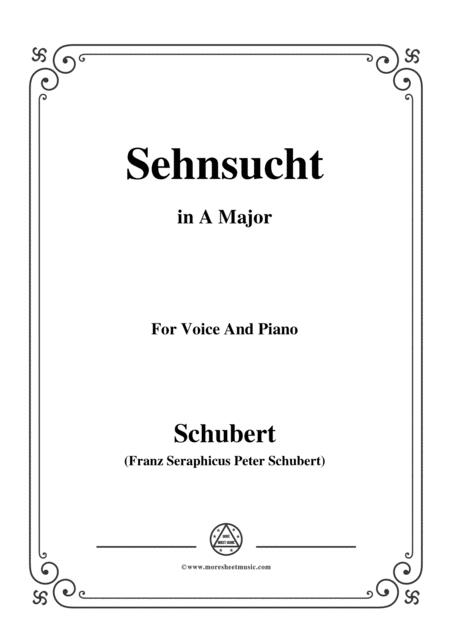 Schubert-Sehnsucht,in A Major,Op.8,No.2,for Voice and Piano