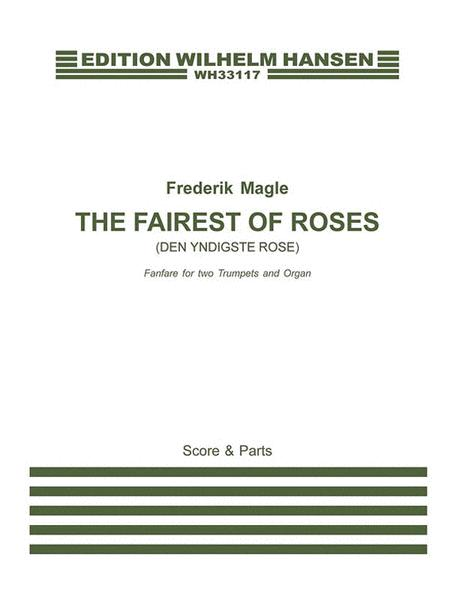 The Fairest of Roses