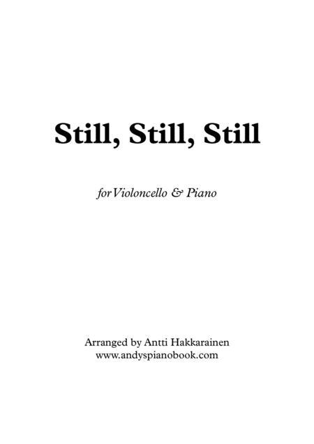 Still, Still, Still - Cello & Piano