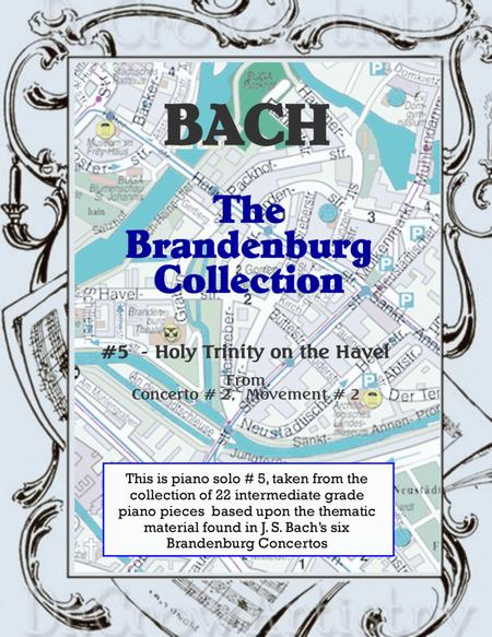 The Brandenburg Piano Solo Collection - 5. Holy Trinity on the Havel