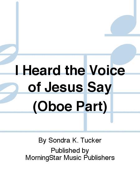 I Heard the Voice of Jesus Say (Oboe Part)