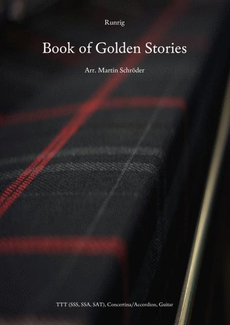 Runrig - Book of Golden Stories - Arrangement for Guitar, Accordion (Concertina) and 3 Voices (suitable for SSS, SSA, SAT or TTT)