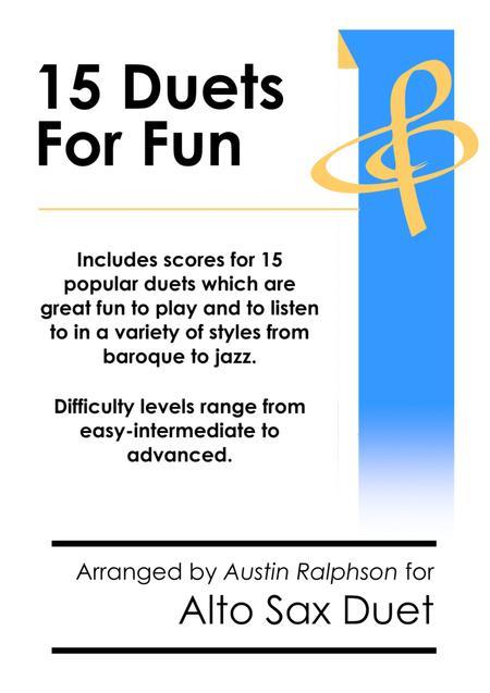 15 Alto Sax Duets for Fun (popular classics) - various levels