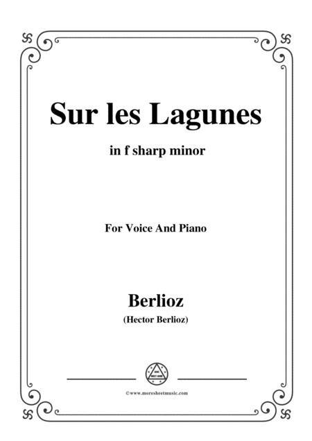 Berlioz-Sur les Lagunes in f sharp minor,for voice and piano