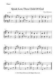 Speak Low, Thou Child Of God - Easy piano sheet music