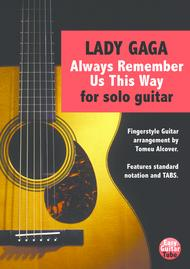 Always Remember Us This Way (Fingerstyle Guitar)