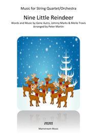 Nine Little Reindeer - String Quartet/Orchestra