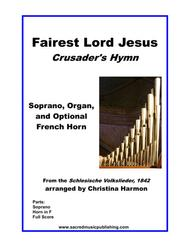 Fairest Lord Jesus – Soprano, Organ, and Optional French Horn