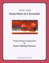 Somewhere in a Serenade - Violin & Piano