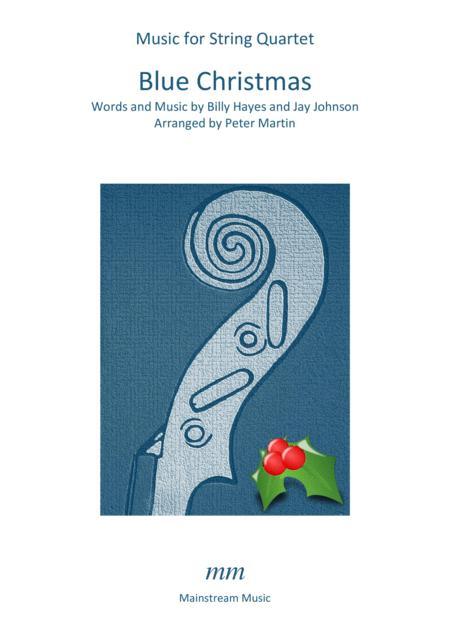 Blue Christmas - String Quartet/Orchestra