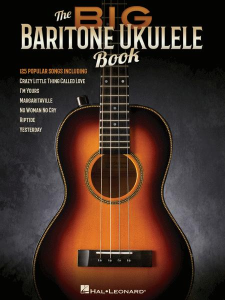 The Big Baritone Ukulele Book