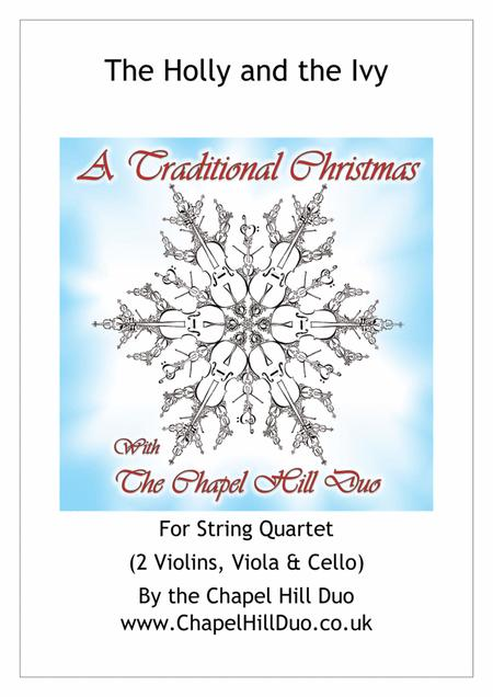 The Holly and the Ivy for String Quartet - Full Length arrangement by the Chapel Hill Duo