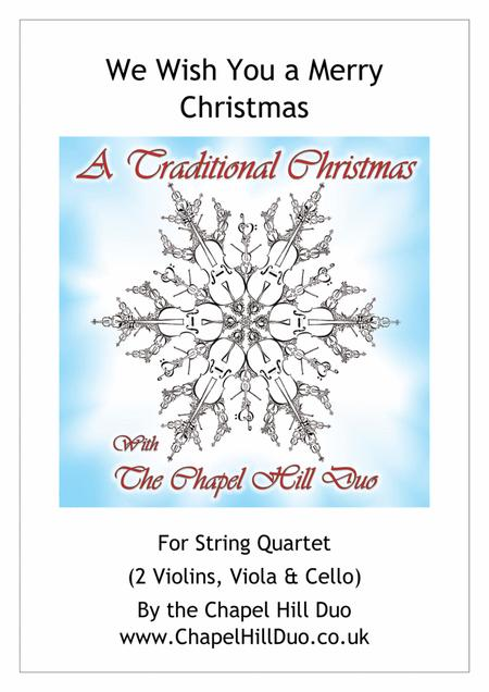 We Wish You a Merry Christmas for String Quartet - Full Length arrangement by the Chapel Hill Duo