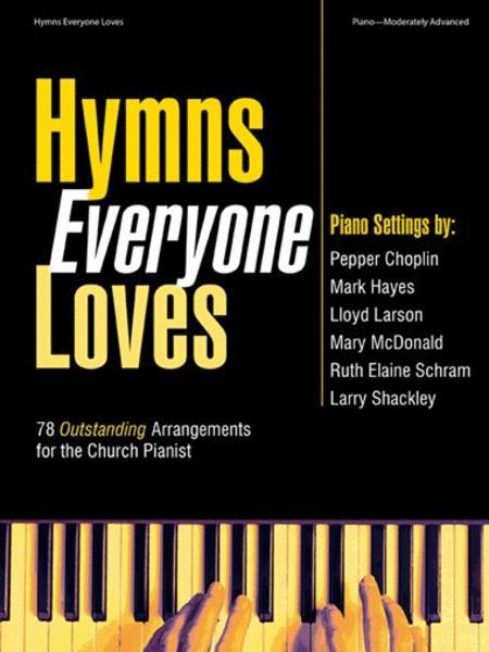 Hymns Everyone Loves