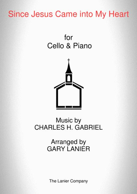SINCE JESUS CAME INTO MY HEART (Cello, Piano and Cello Part)