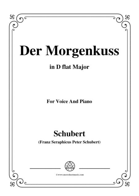 Schubert-Der Morgenkuss(nach einem Ball),in D flat Major,D.264,for Voice and Piano