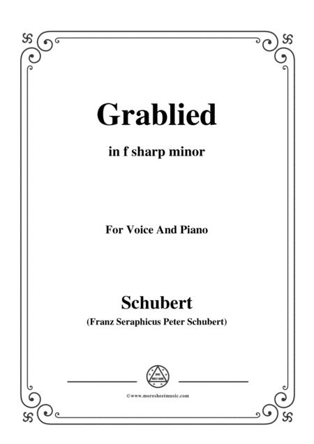 Schubert-Grablied,in f sharp minor,D.218,for Voice and Piano