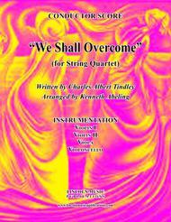 We Shall Overcome (for String Quartet)